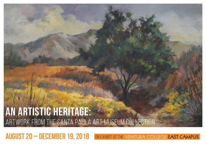 An Artistic Heritage: Artwork from the Santa Paula Museum Collection.  On Exhibit at the Ventura College East Campus  August 20 - December 19
