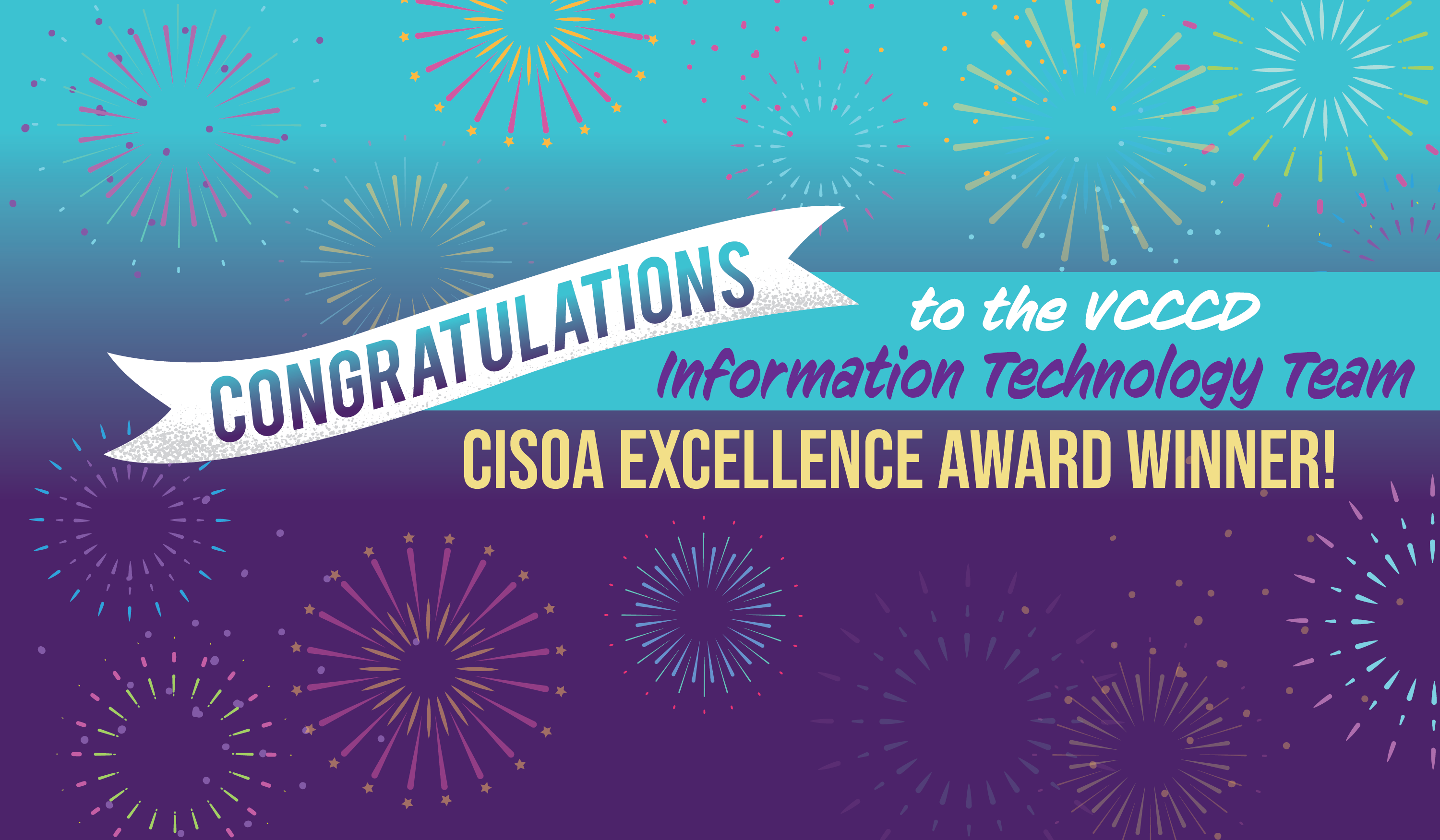 Congratulations to the VCCCD Information Technology Team | CISOA Excellence Award Winner!