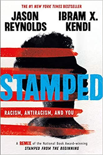 "One Book One Campus book cover ""Stamped,"" by Jason Reynolds and Ibram X. Kendi"
