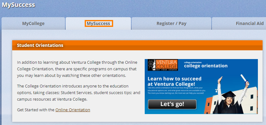 Access Orientation by clicking on the MySuccess Tab