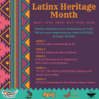 Latinx Heritage Month September 15th 2020 - October 15 2020. Flyer includes schedule of webinars listed below.