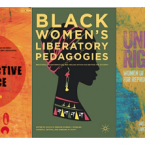 Covers of the following books: Reproductive Justice, Black Women's Liberatory Pedagogies, and Undivided Rights.