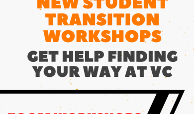 Fall 2020 New Student Transition Workshops. Get help finding your way at VC, Zoom Workshops