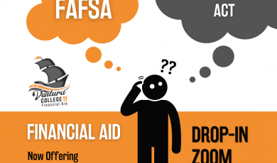 Financial Aid: FAFSA & California Dream Act Application Assistance, Drop In Zoom Hours